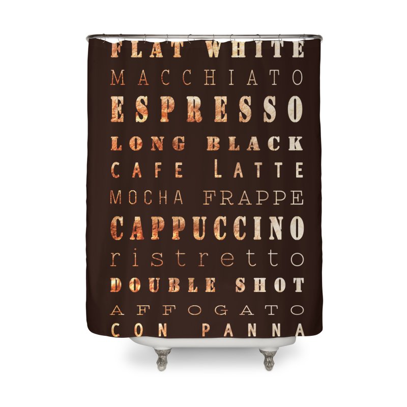 Coffee Types Home Shower Curtain by tanjica's Artist Shop