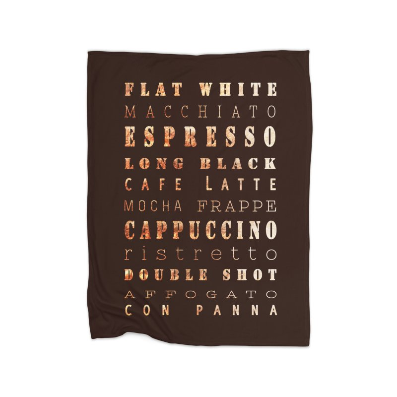 Coffee Types Home Blanket by tanjica's Artist Shop