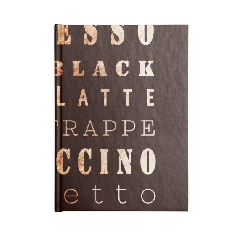 Coffee Types Accessories Notebook by tanjica's Artist Shop