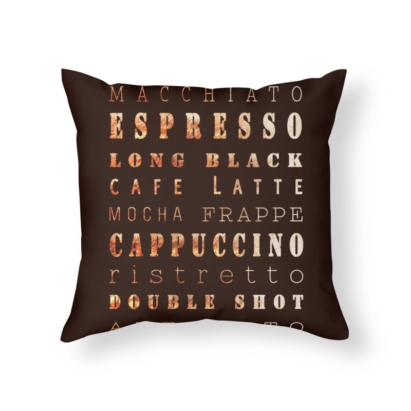 Coffee Types Home Throw Pillow by tanjica's Artist Shop