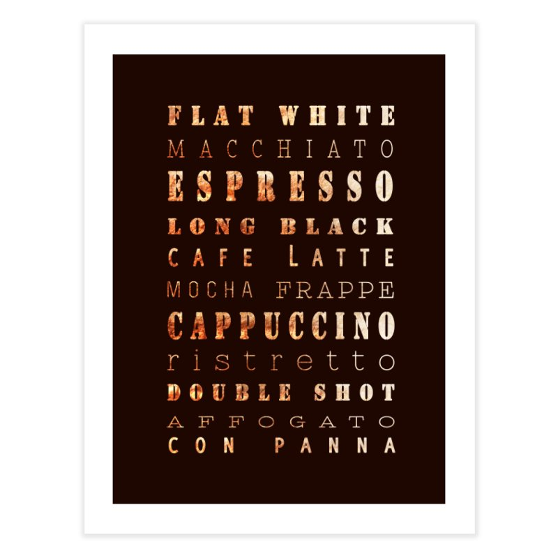 Coffee Types Home Fine Art Print by tanjica's Artist Shop