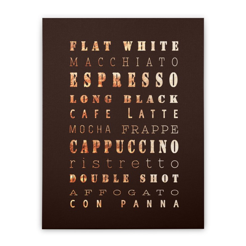 Coffee Types Home Stretched Canvas by tanjica's Artist Shop