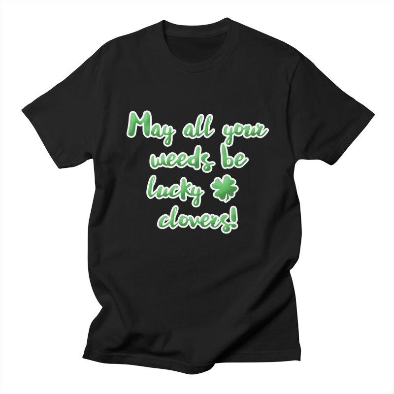 Irish Blessing for Gardeners Women's Regular Unisex T-Shirt by tanjica's Artist Shop
