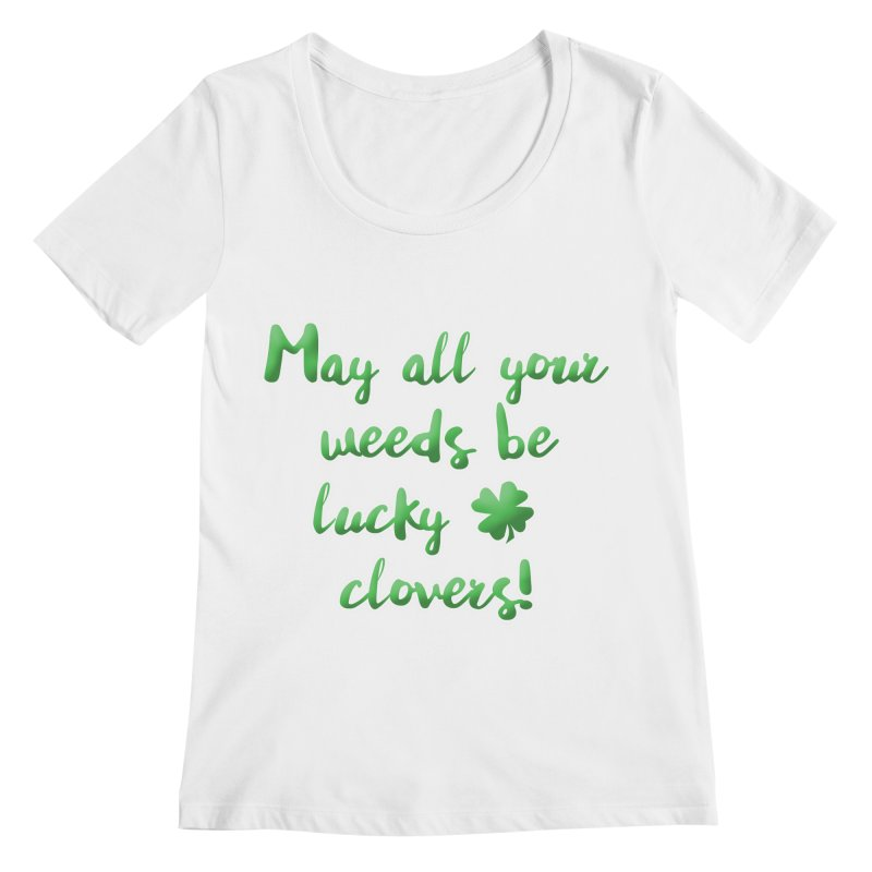 Irish Blessing for Gardeners Women's Scoopneck by tanjica's Artist Shop