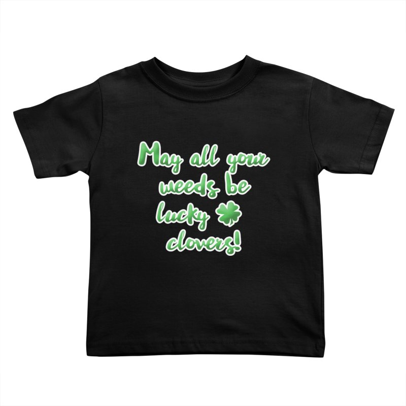 Irish Blessing for Gardeners Kids Toddler T-Shirt by tanjica's Artist Shop