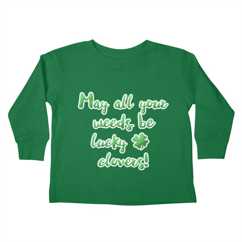 Irish Blessing for Gardeners Kids Toddler Longsleeve T-Shirt by tanjica's Artist Shop