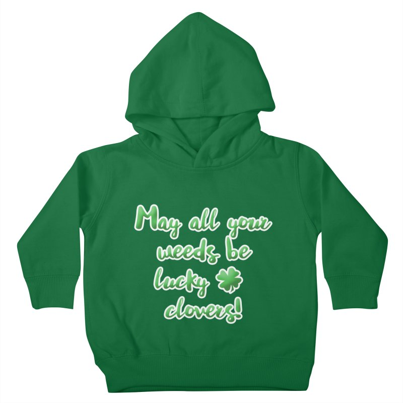 Irish Blessing for Gardeners Kids Toddler Pullover Hoody by tanjica's Artist Shop