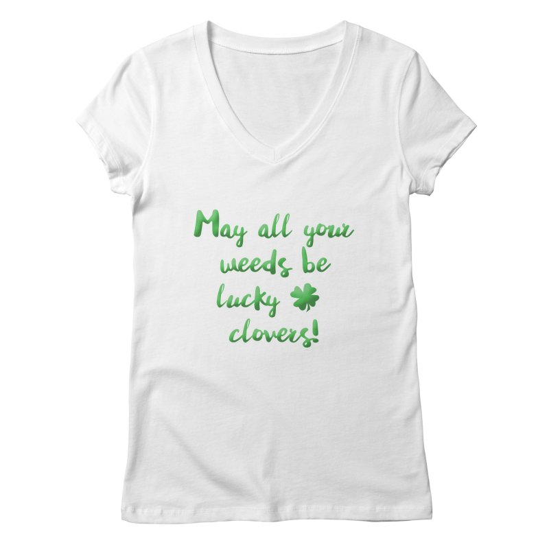 Irish Blessing for Gardeners Women's Regular V-Neck by tanjica's Artist Shop