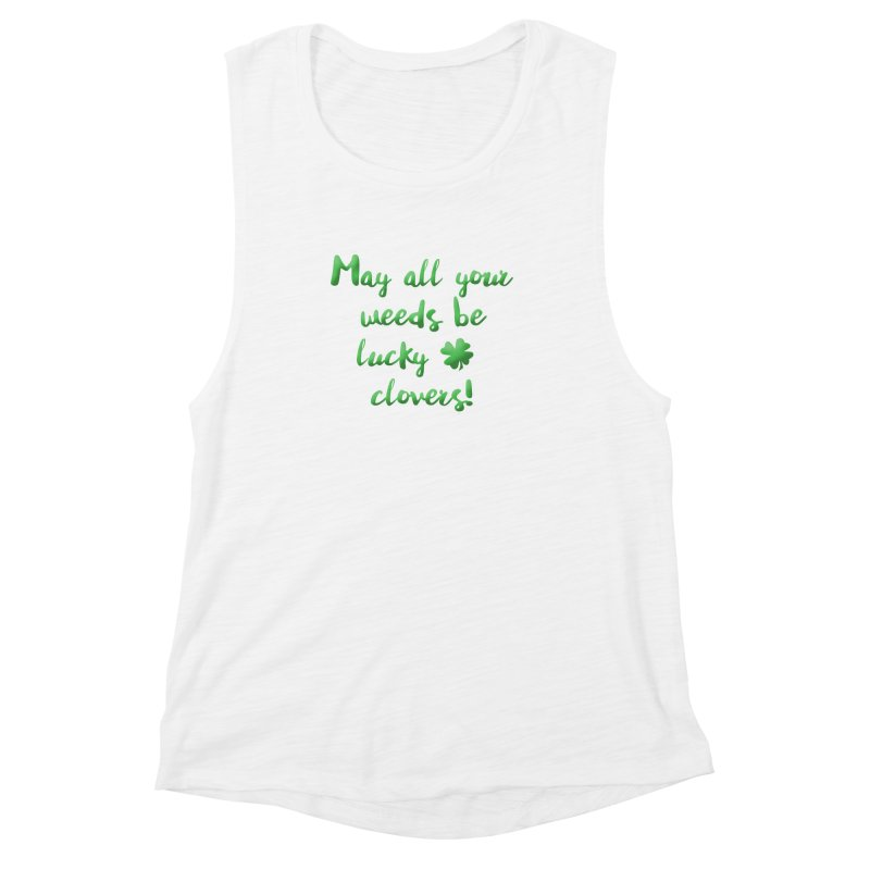 Irish Blessing for Gardeners Women's Muscle Tank by tanjica's Artist Shop