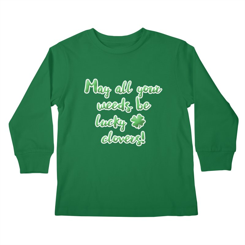 Irish Blessing for Gardeners Kids Longsleeve T-Shirt by tanjica's Artist Shop