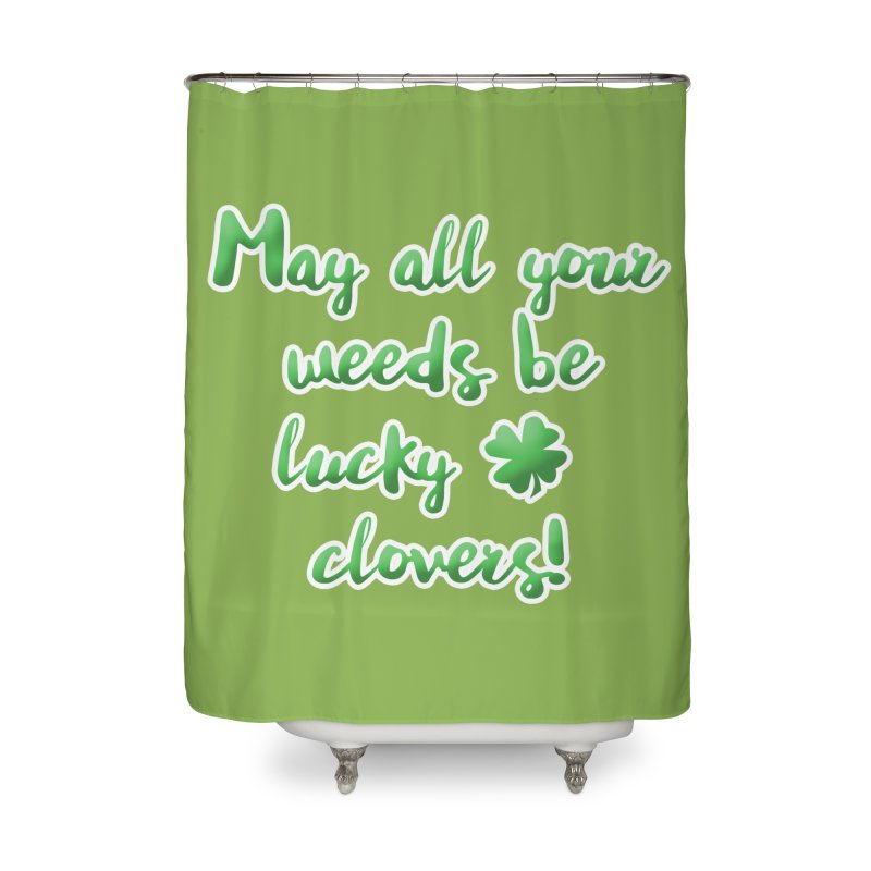 Irish Blessing for Gardeners Home Shower Curtain by tanjica's Artist Shop