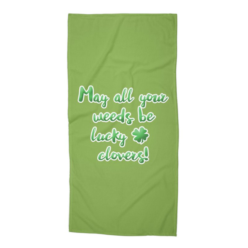 Irish Blessing for Gardeners Accessories Beach Towel by tanjica's Artist Shop