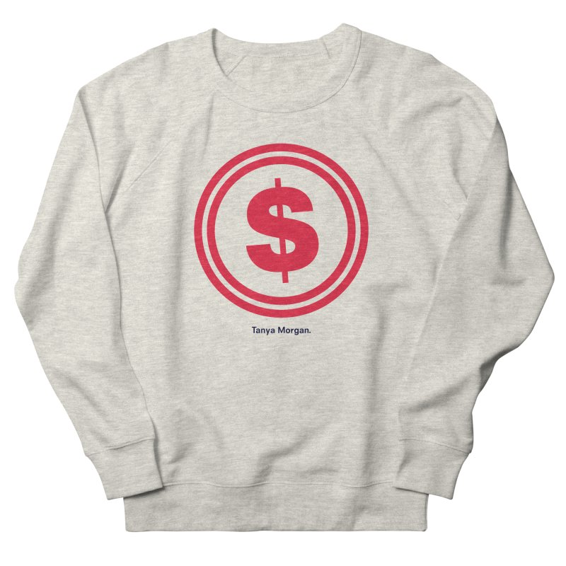 YGWY$4 Logo Shirts Women's French Terry Sweatshirt by Tanya Morgan's Merch Shop