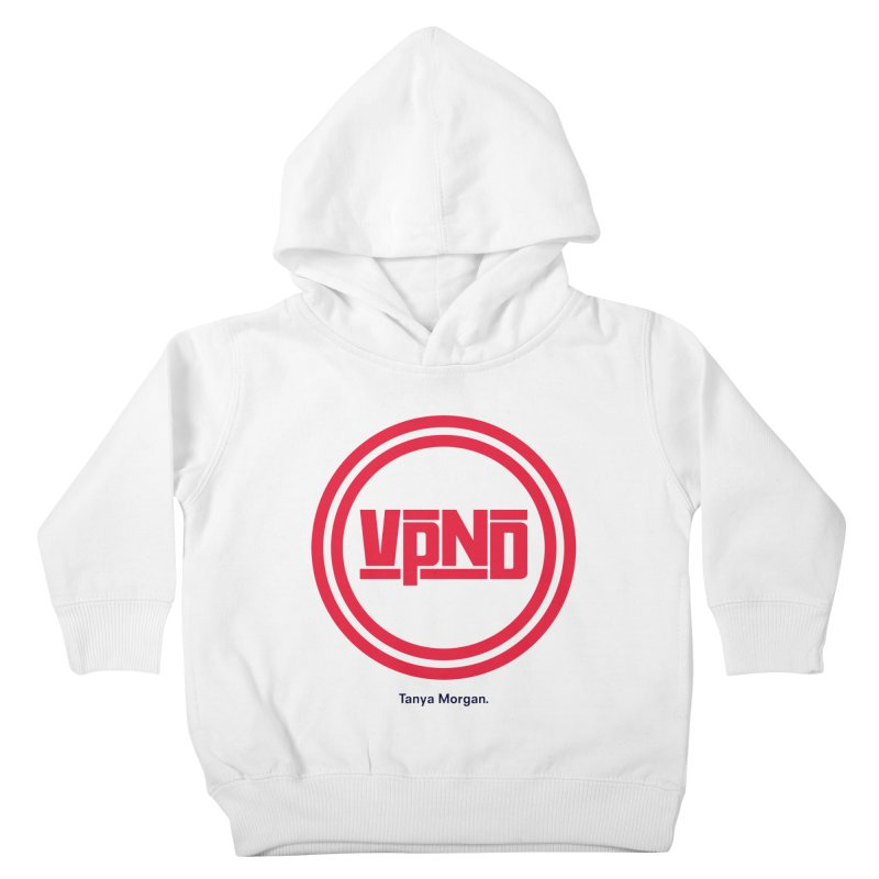 VPND Icon Shirts Kids Toddler Pullover Hoody by Tanya Morgan's Merch Shop