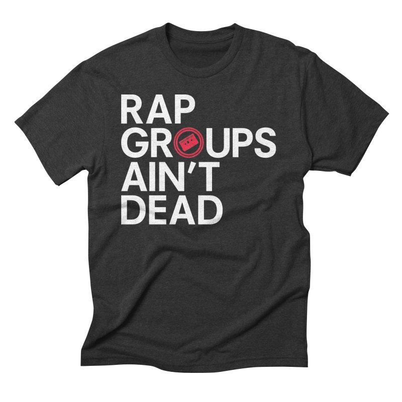 Rap Groups Ain't Dead Men's T-Shirt by Tanya Morgan's Merch Shop