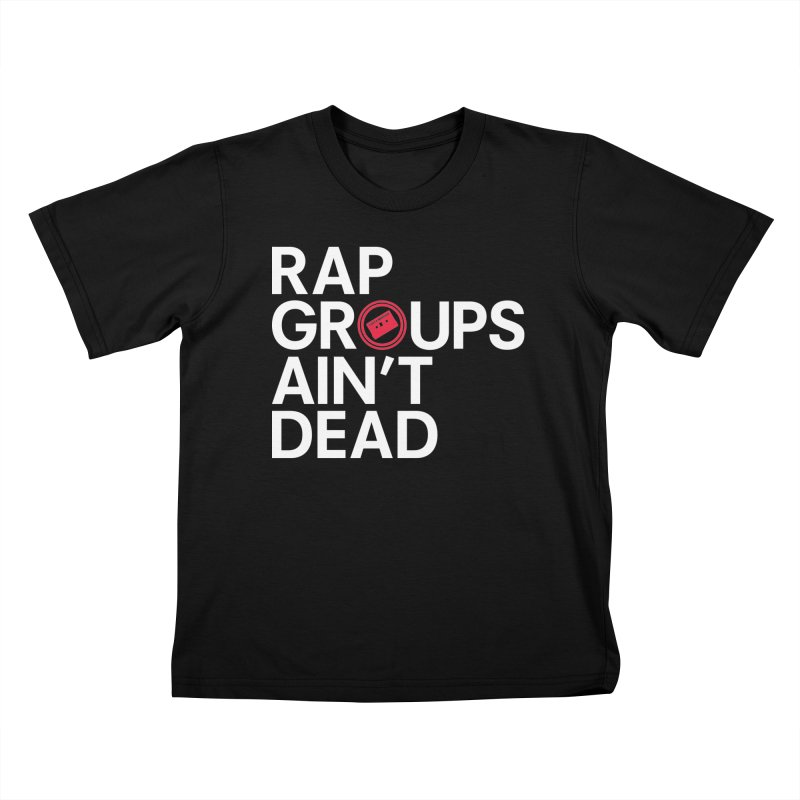 Rap Groups Ain't Dead Kids T-Shirt by Tanya Morgan's Merch Shop