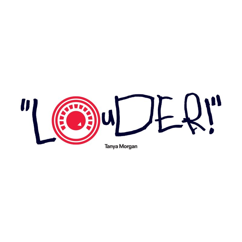 Louder Video T-shirt by Tanya Morgan's Merch Shop