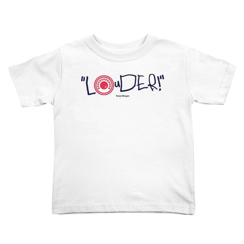 Louder Video T-shirt Kids Toddler T-Shirt by Tanya Morgan's Merch Shop