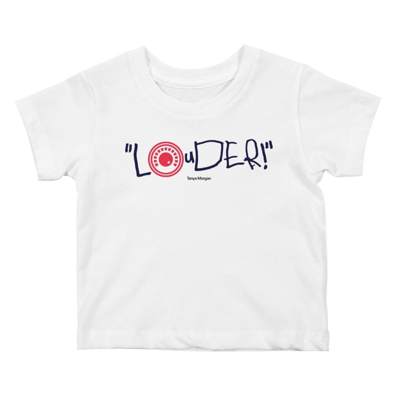 Louder Video T-shirt Kids Baby T-Shirt by Tanya Morgan's Merch Shop