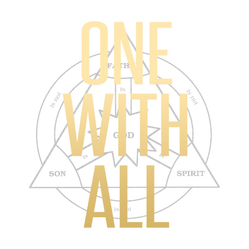 ONE WITH ALL by tapintunein's Artist Shop
