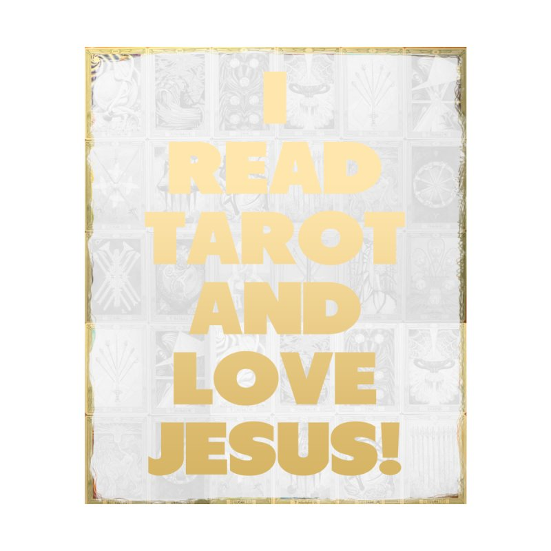 I READ TAROT AND LOVE JESUS! by tapintunein's Artist Shop
