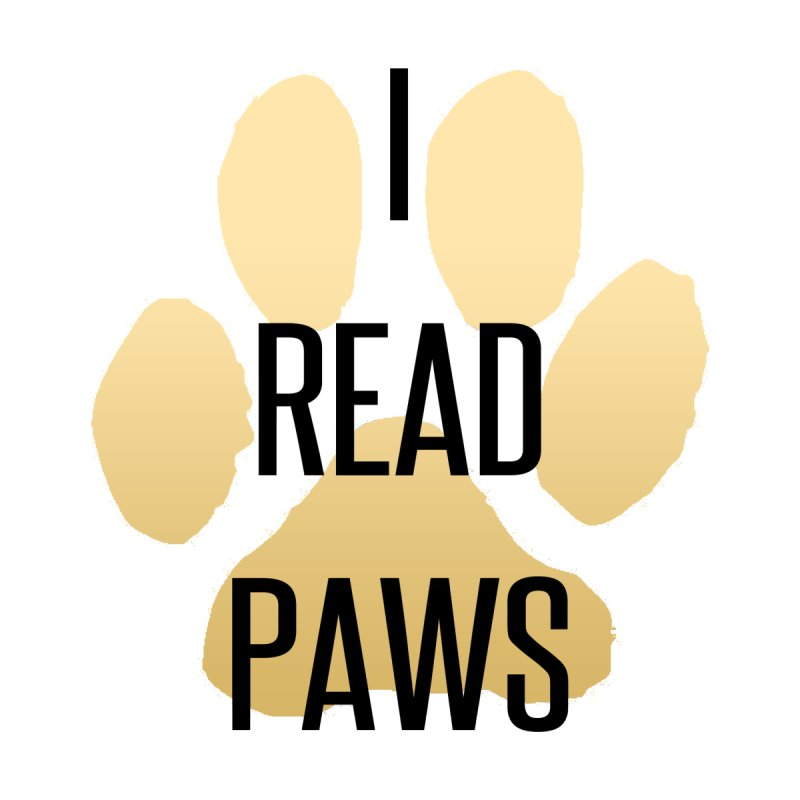 I Read Paws by tapintunein's Artist Shop