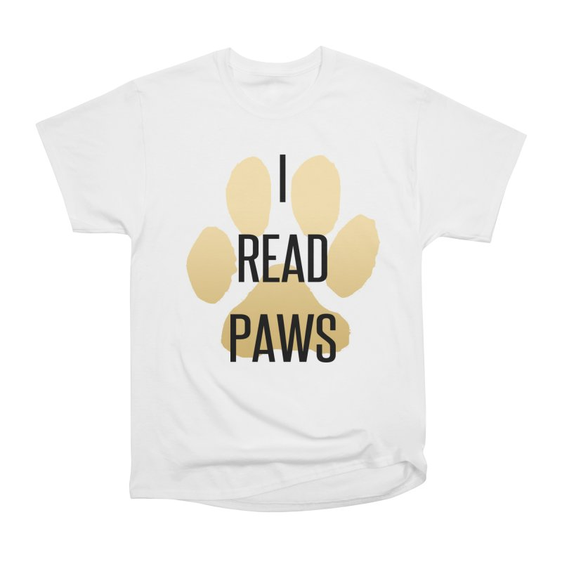 I Read Paws in Men's Heavyweight T-Shirt White by tapintunein's Artist Shop