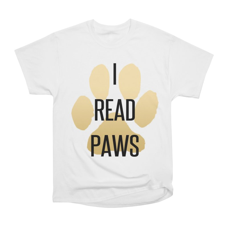 I Read Paws Men's Heavyweight T-Shirt by tapintunein's Artist Shop