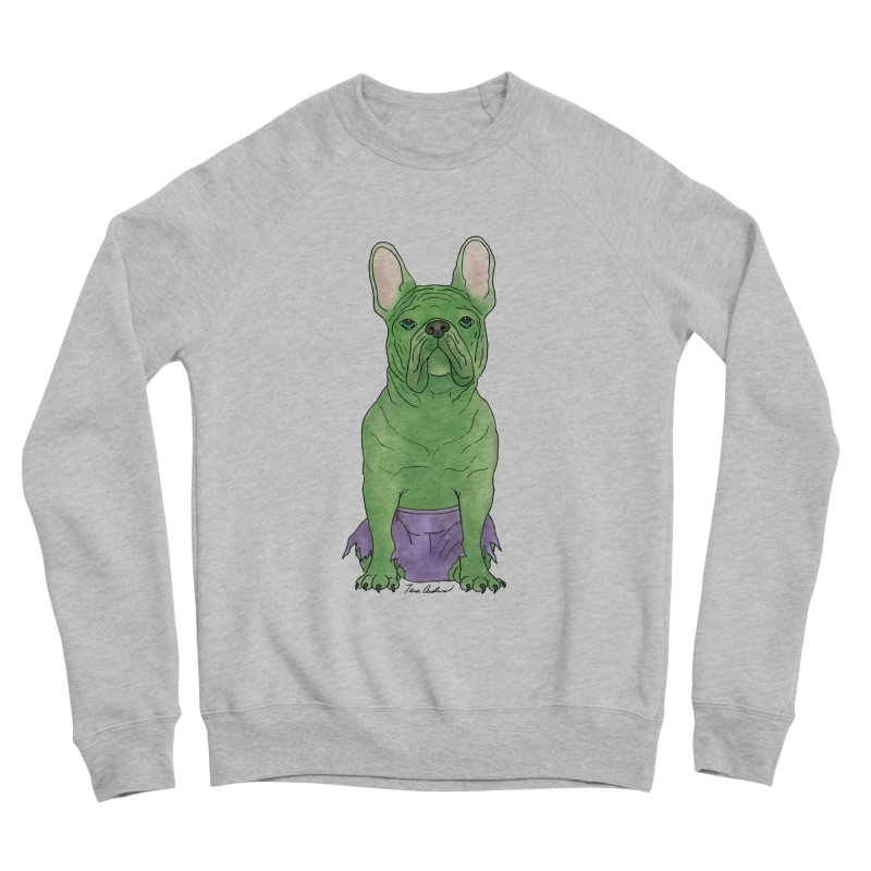 Incredible French Bulldog Hulk Women's Sponge Fleece Sweatshirt by Tara Joy Andrews