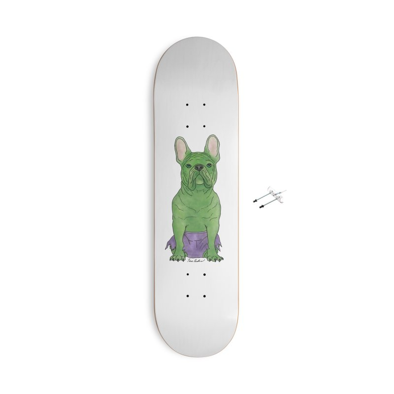 Incredible French Bulldog Hulk Accessories With Hanging Hardware Skateboard by Tara Joy Andrews