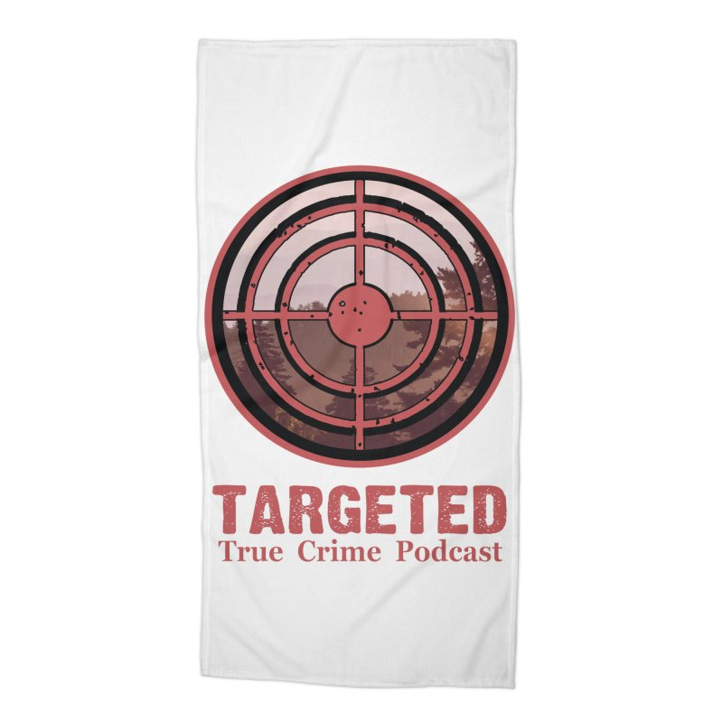 Targeted Podcast Mountain for Black Background Accessories Beach Towel by targetedpodcast's Artist Shop
