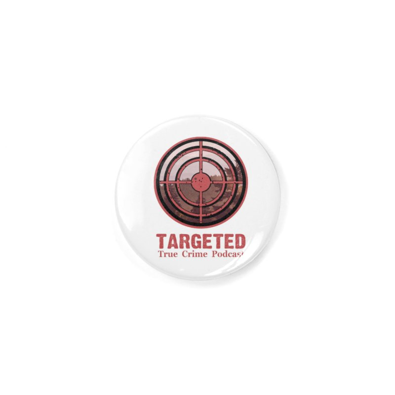Targeted Podcast Mountain for Black Background Accessories Button by targetedpodcast's Artist Shop