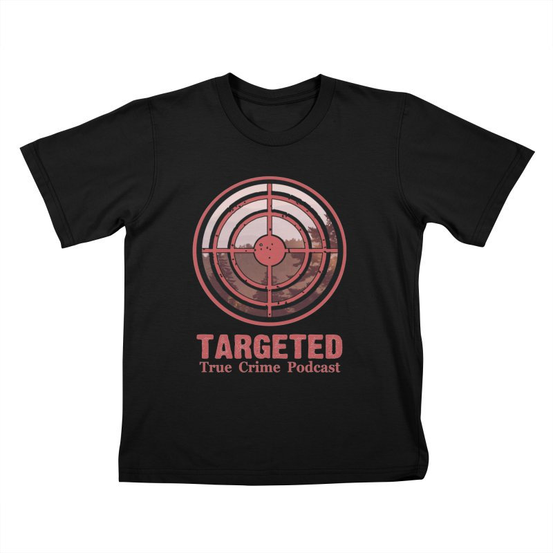 Targeted Podcast Mountain for Black Background Kids T-Shirt by targetedpodcast's Artist Shop