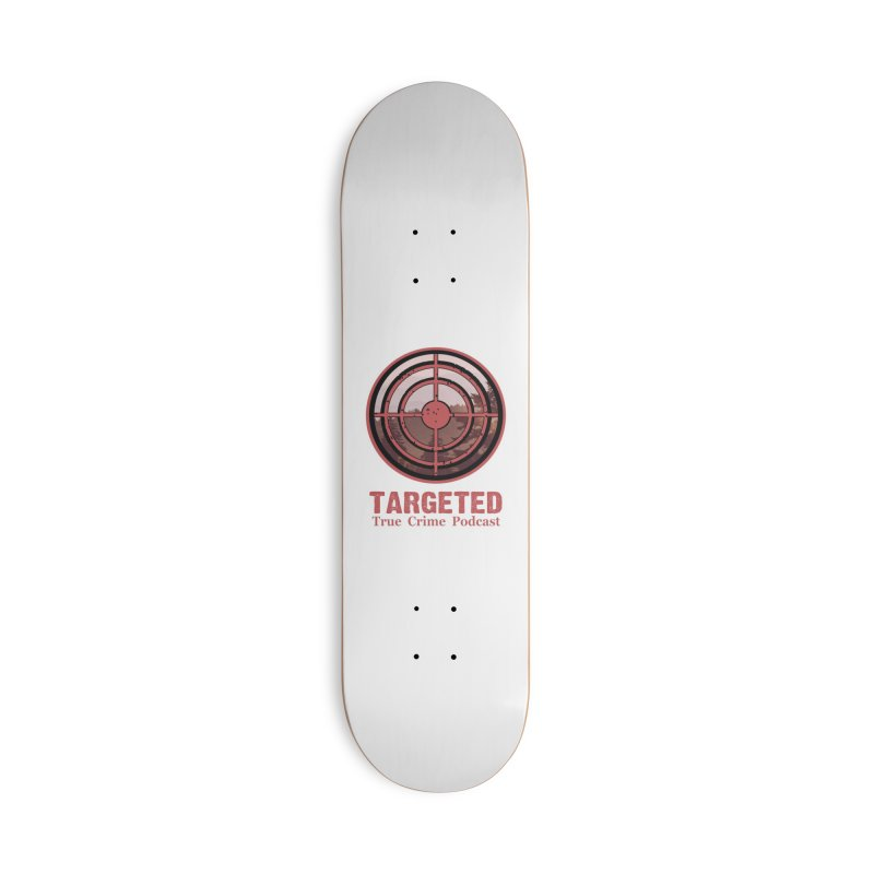 Targeted Podcast Mountain for Black Background Accessories Skateboard by targetedpodcast's Artist Shop