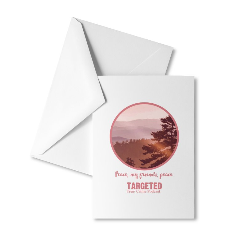 Peace Mountain Targeted Logo Accessories Greeting Card by targetedpodcast's Artist Shop