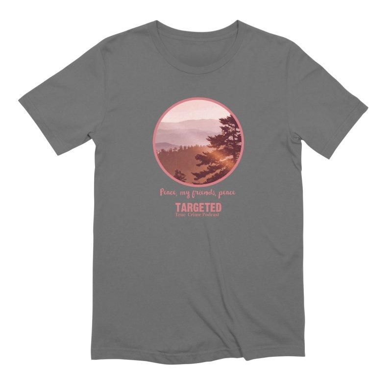 Peace Mountain Targeted Logo Men's T-Shirt by targetedpodcast's Artist Shop
