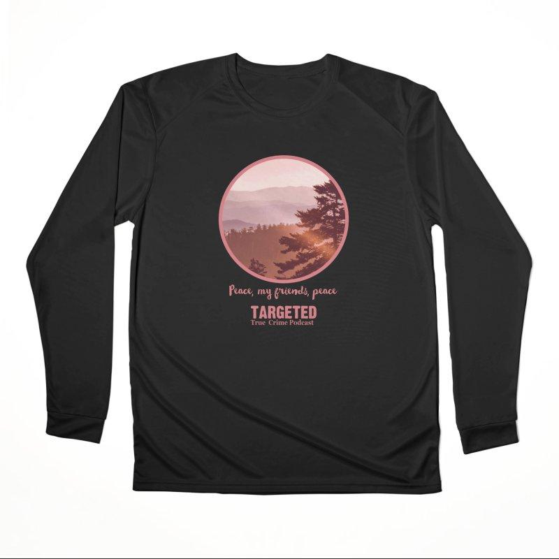 Peace Mountain Targeted Logo Women's Longsleeve T-Shirt by targetedpodcast's Artist Shop