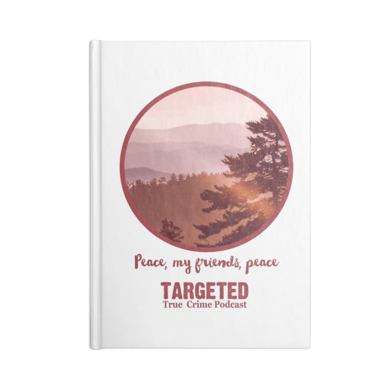 Peace Mountain Red Accessories Notebook by targetedpodcast's Artist Shop