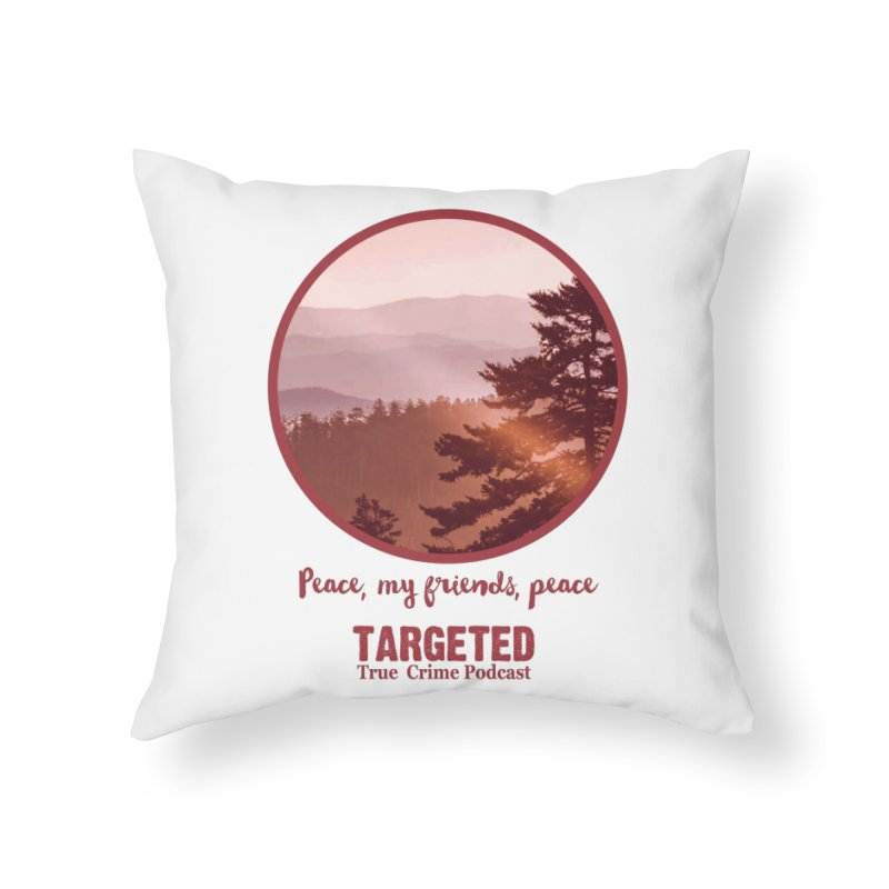 Peace Mountain Red Home Throw Pillow by targetedpodcast's Artist Shop
