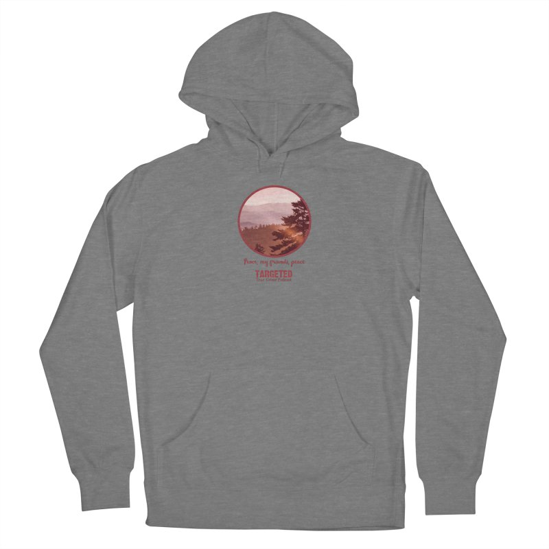 Peace Mountain Red Women's Pullover Hoody by targetedpodcast's Artist Shop