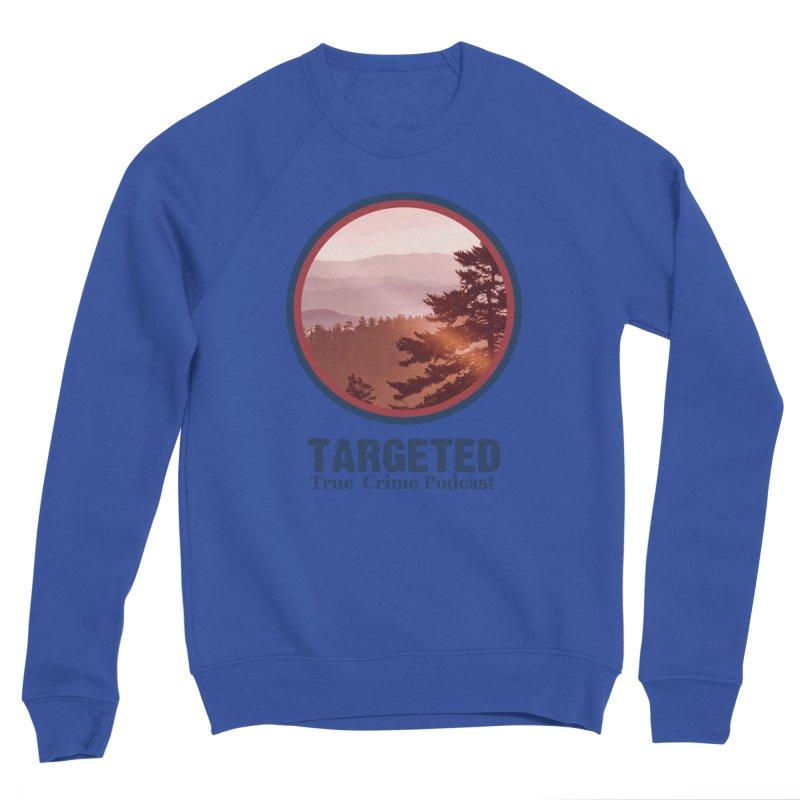 Targeted Podcast Mountain Logo Blue Men's Sweatshirt by targetedpodcast's Artist Shop