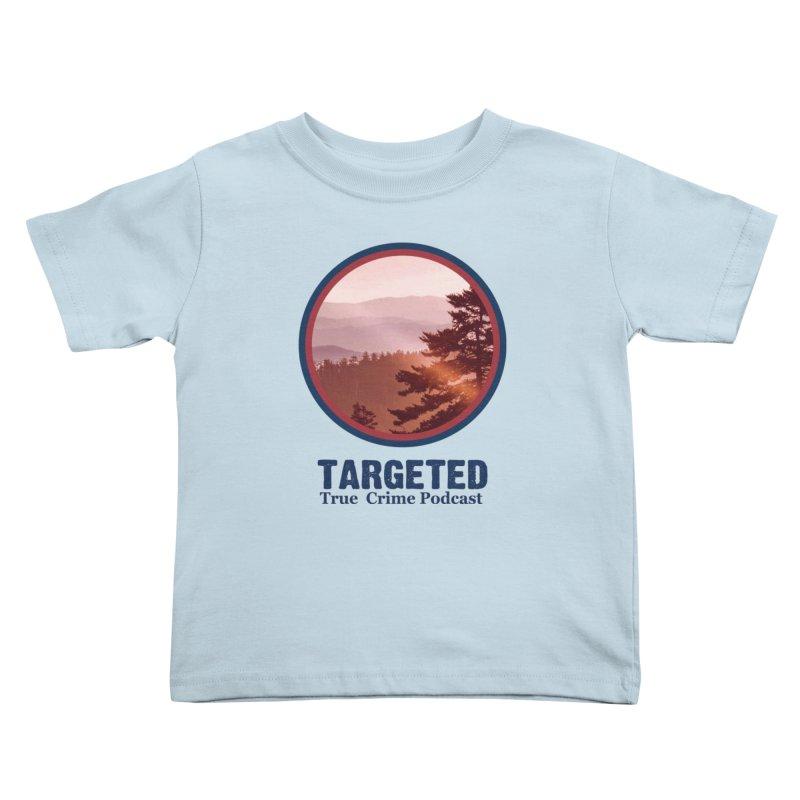 Kids None by targetedpodcast's Artist Shop