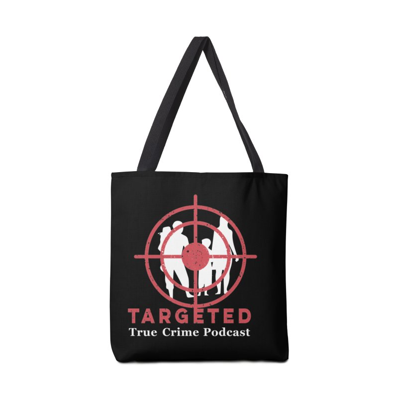 Targeted Podcast for Black Background Accessories Tote Bag Bag by targetedpodcast's Artist Shop