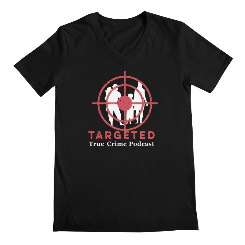 Targeted Podcast for Black Background Men's Regular V-Neck by targetedpodcast's Artist Shop