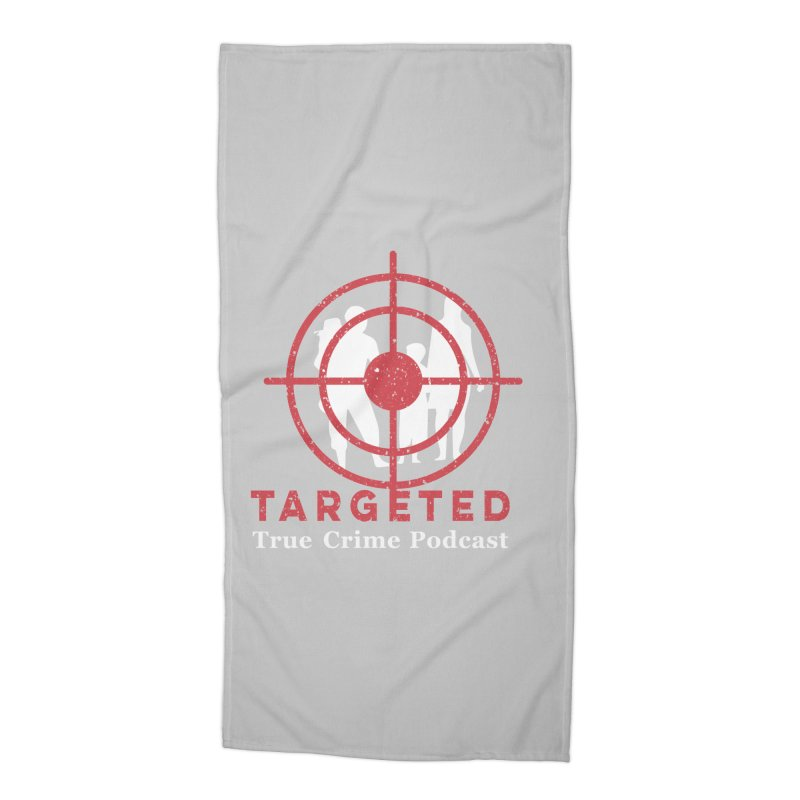 Targeted for Multicolor Backgrounds Accessories Beach Towel by targetedpodcast's Artist Shop