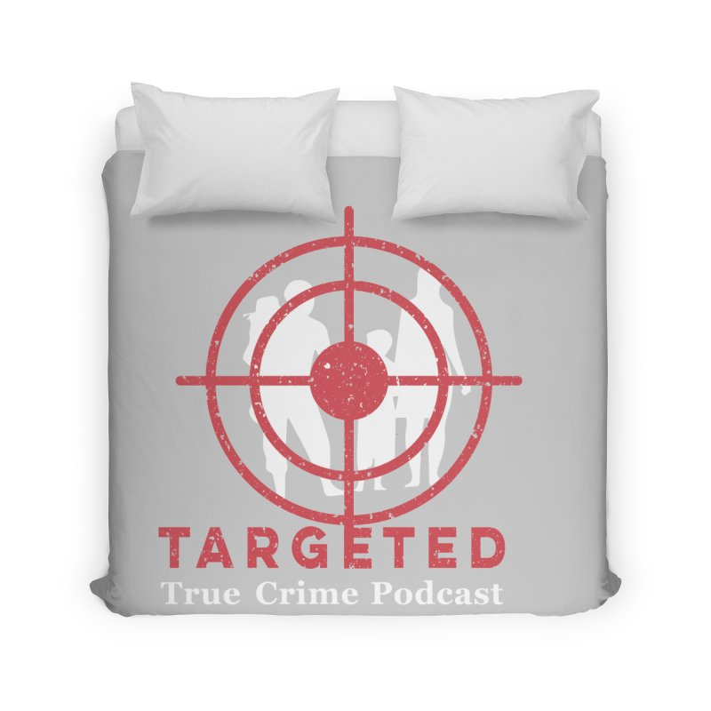Targeted for Multicolor Backgrounds Home Duvet by targetedpodcast's Artist Shop