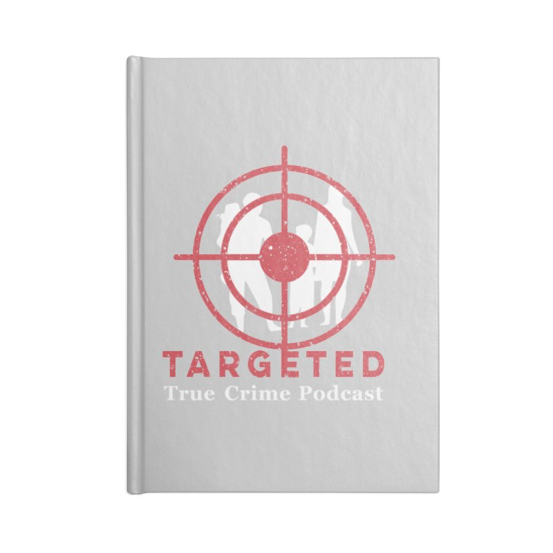 Targeted for Multicolor Backgrounds Accessories Blank Journal Notebook by targetedpodcast's Artist Shop
