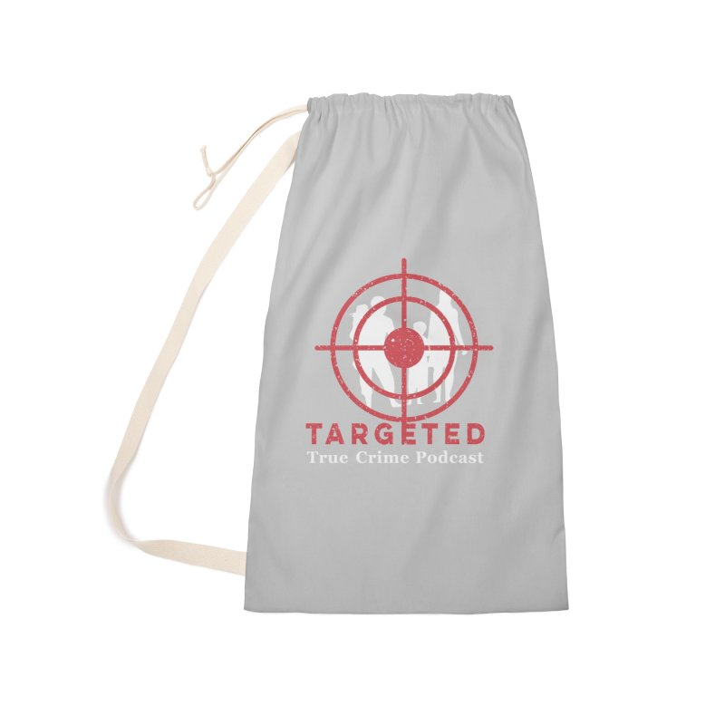 Targeted for Multicolor Backgrounds Accessories Laundry Bag Bag by targetedpodcast's Artist Shop