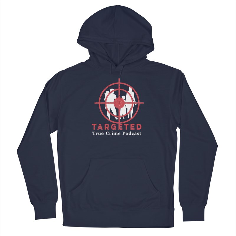 Targeted for Multicolor Backgrounds Women's Pullover Hoody by targetedpodcast's Artist Shop