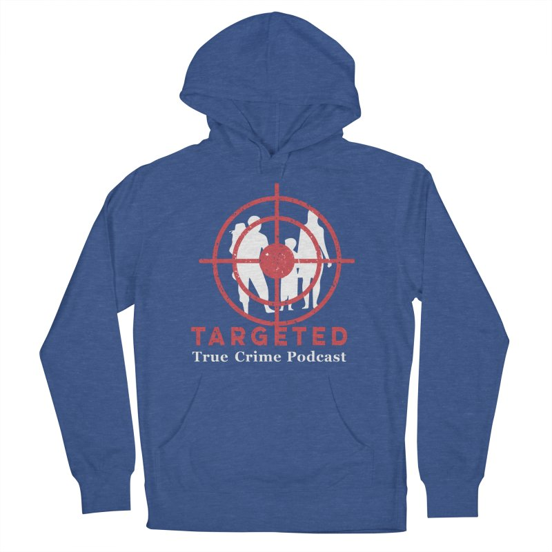 Targeted for Multicolor Backgrounds Women's French Terry Pullover Hoody by targetedpodcast's Artist Shop